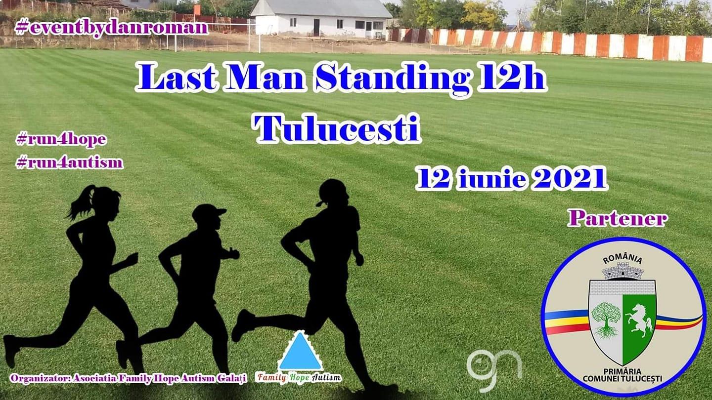 Last Man Standing 12h Tuluceşti 2021. Licitaţie pentru ultimele două locuri în concurs